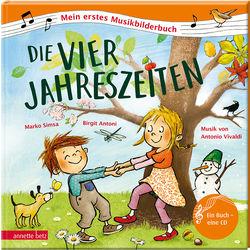 Annette Betz Verlag Mein erstes Musikbilderbuch - Die vier Jahreszeiten inkl. CD
